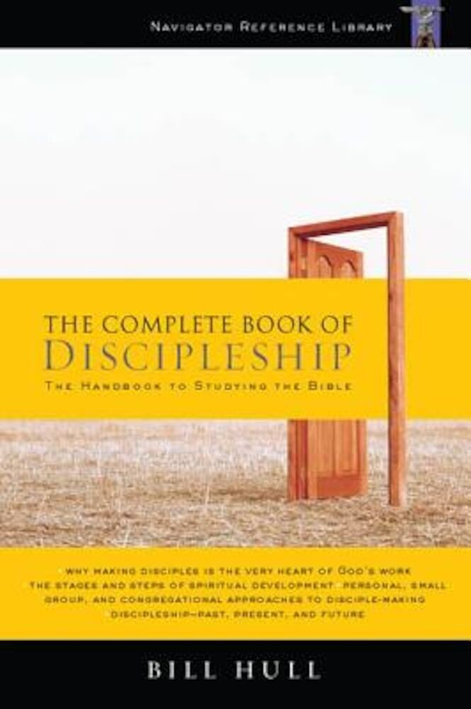 The Complete Book of Discipleship: On Being and Making Followers of Christ, Paperback