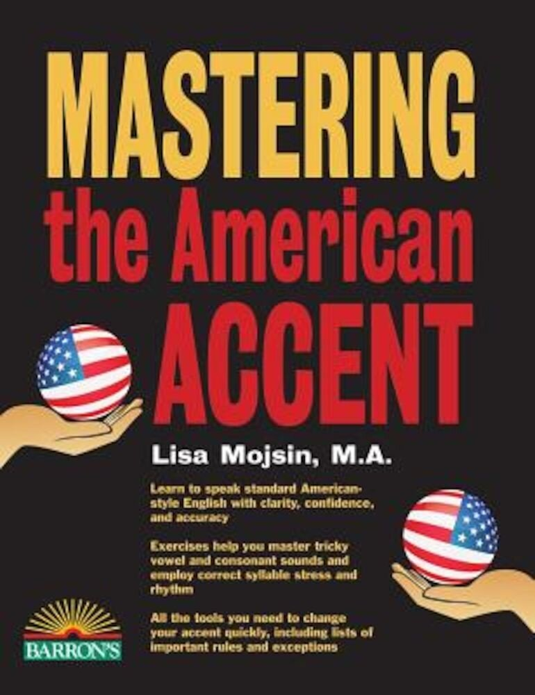 Mastering the American Accent, Paperback