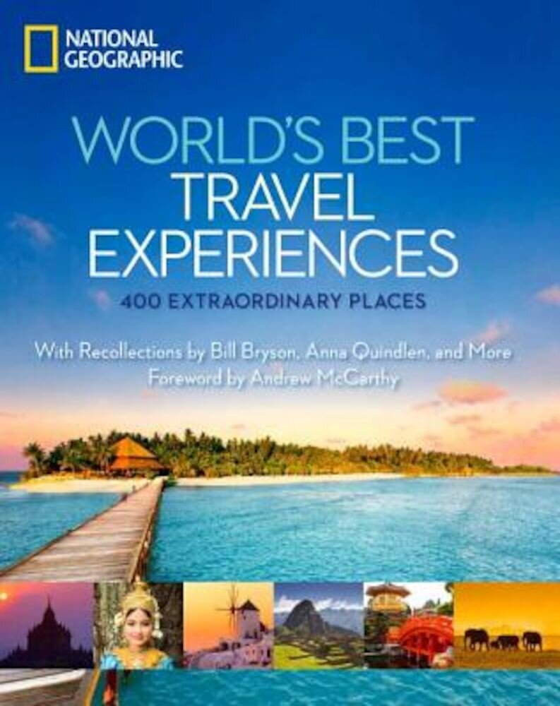 World's Best Travel Experiences: 400 Extraordinary Places, Hardcover