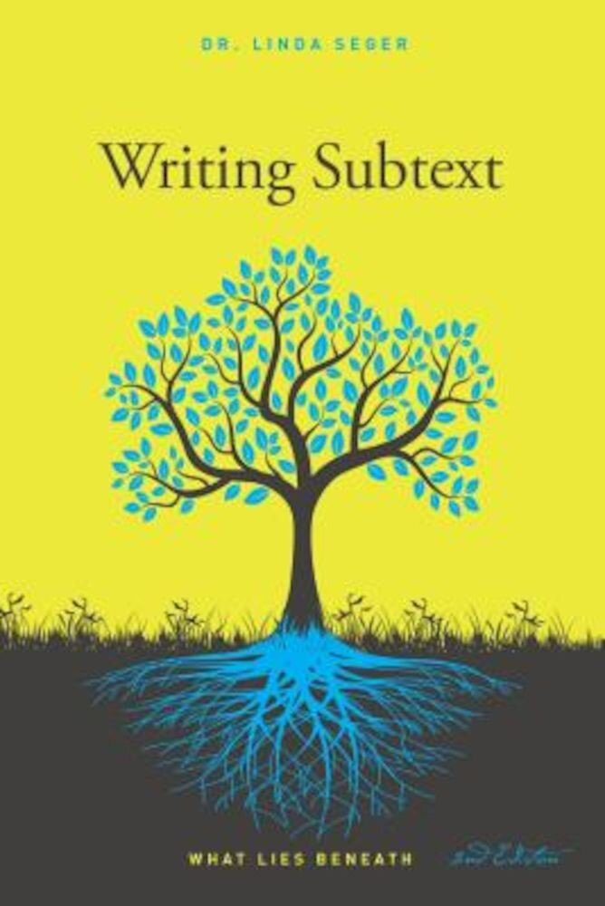 Writing Subtext: What Lies Beneath, Paperback