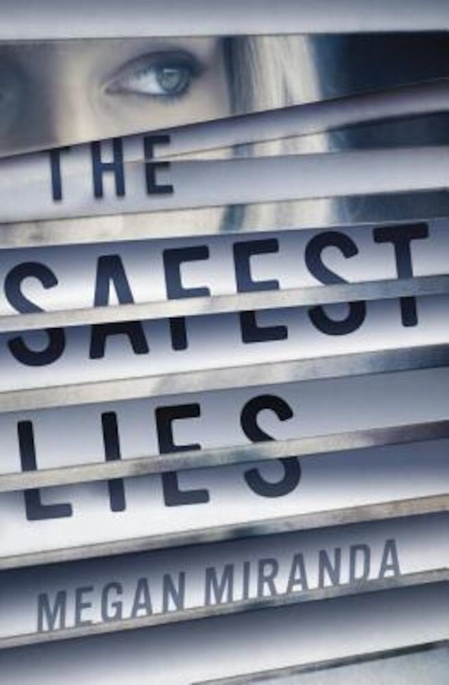 The Safest Lies, Paperback