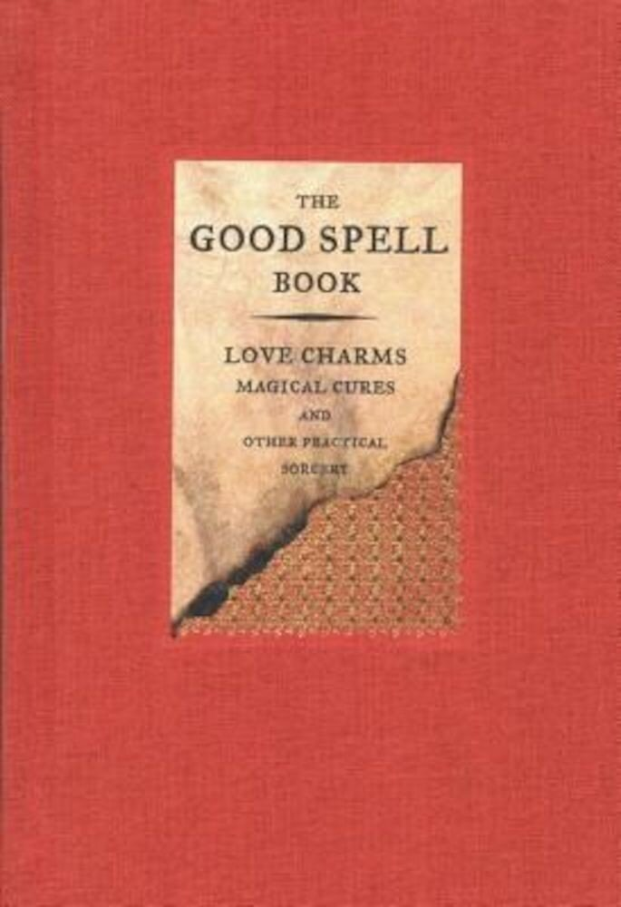 The Good Spell Book, Hardcover