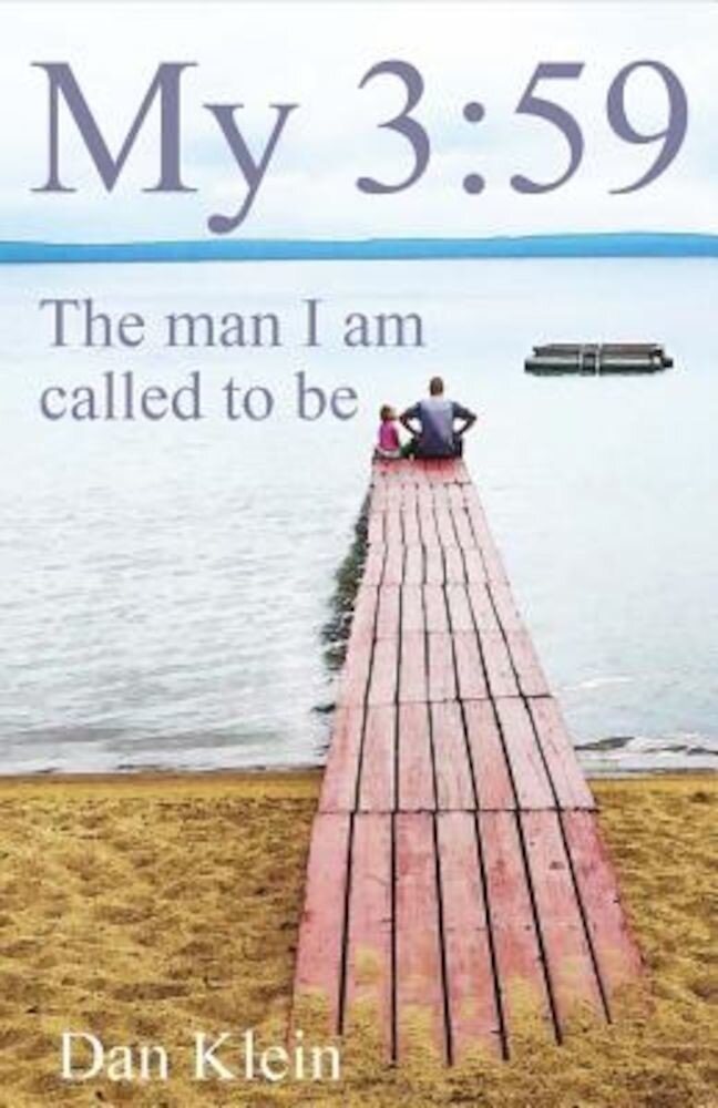 My 3:59: The Man I Am Called to Be, Paperback