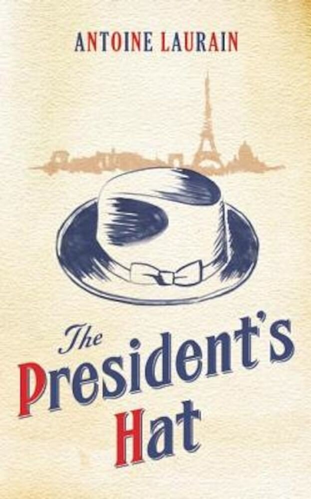 The President's Hat, Paperback