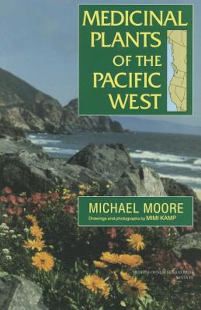 Medicinal Plants of the Pacific West, Paperback