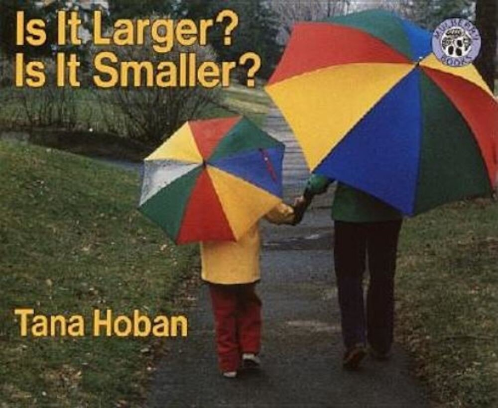 Is It Larger? Is It Smaller?, Paperback