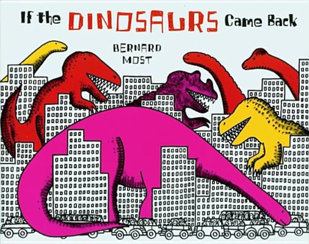 If the Dinosaurs Came Back, Paperback