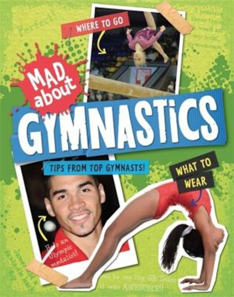 Mad About: Gymnastics, Paperback
