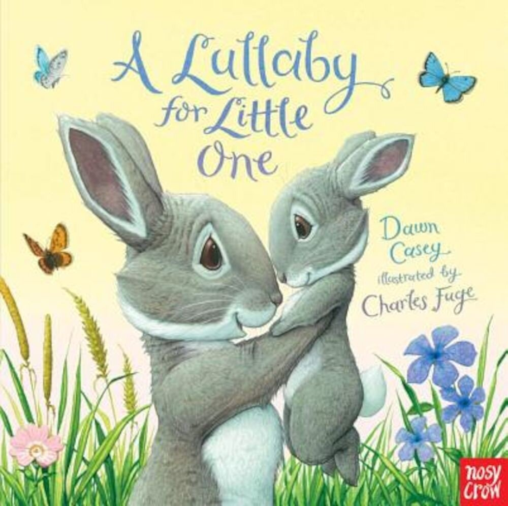 A Lullaby for Little One, Hardcover