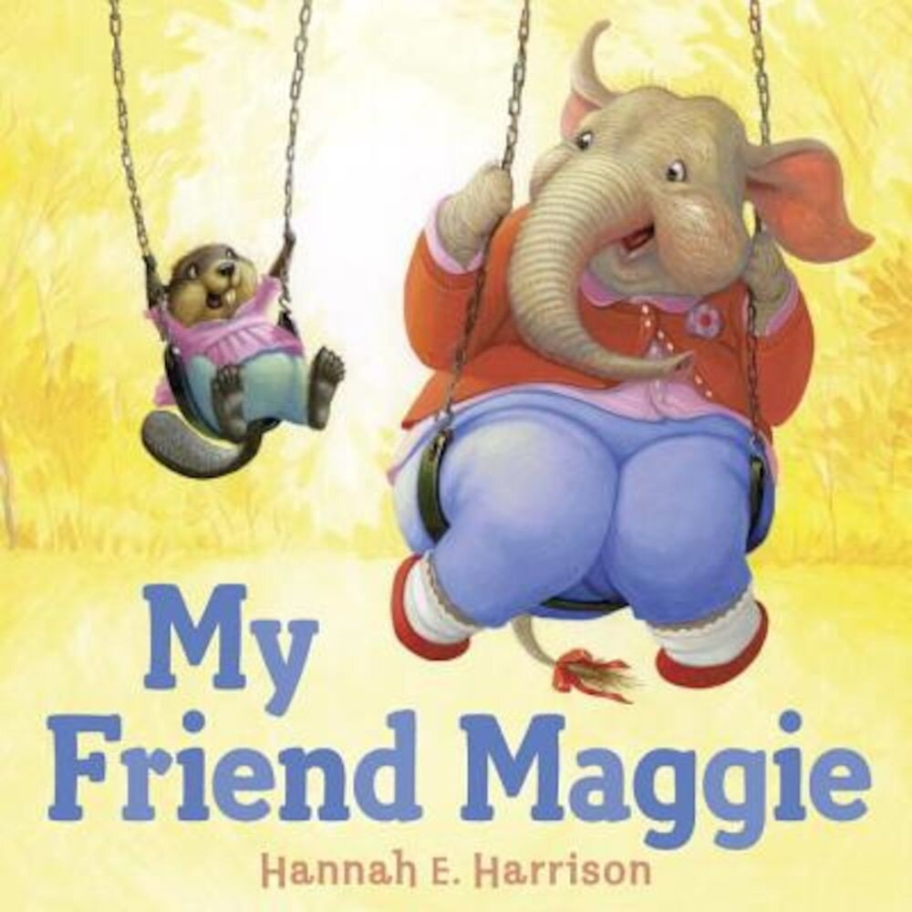My Friend Maggie, Hardcover