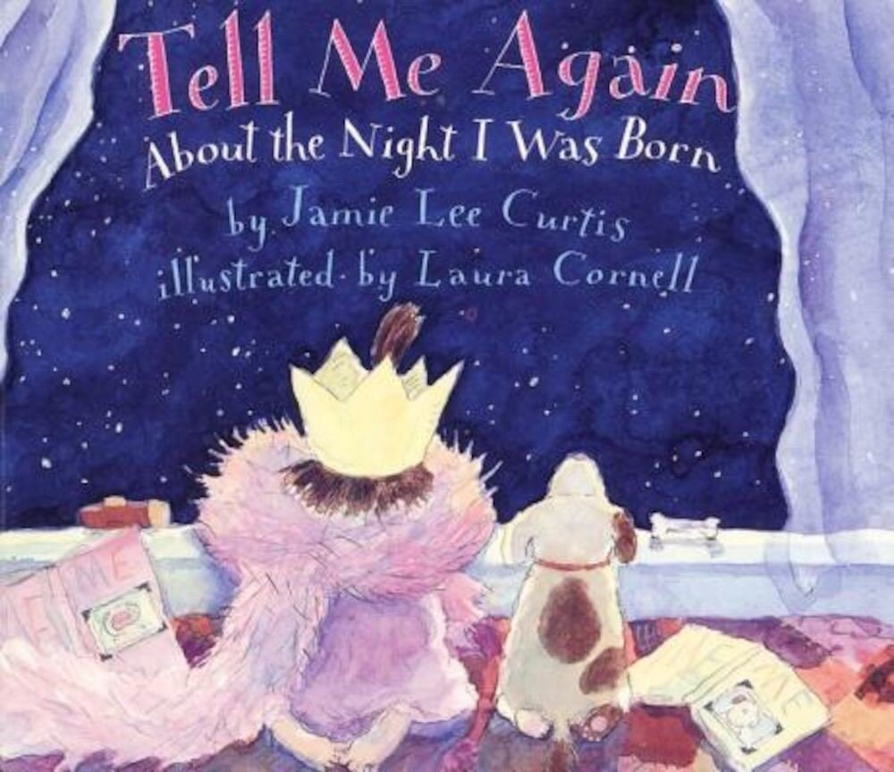 Tell Me Again about the Night I Was Born, Hardcover