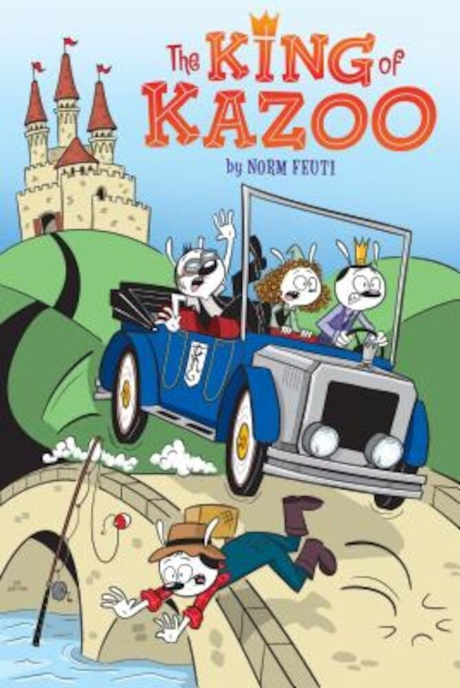 The King of Kazoo, Hardcover