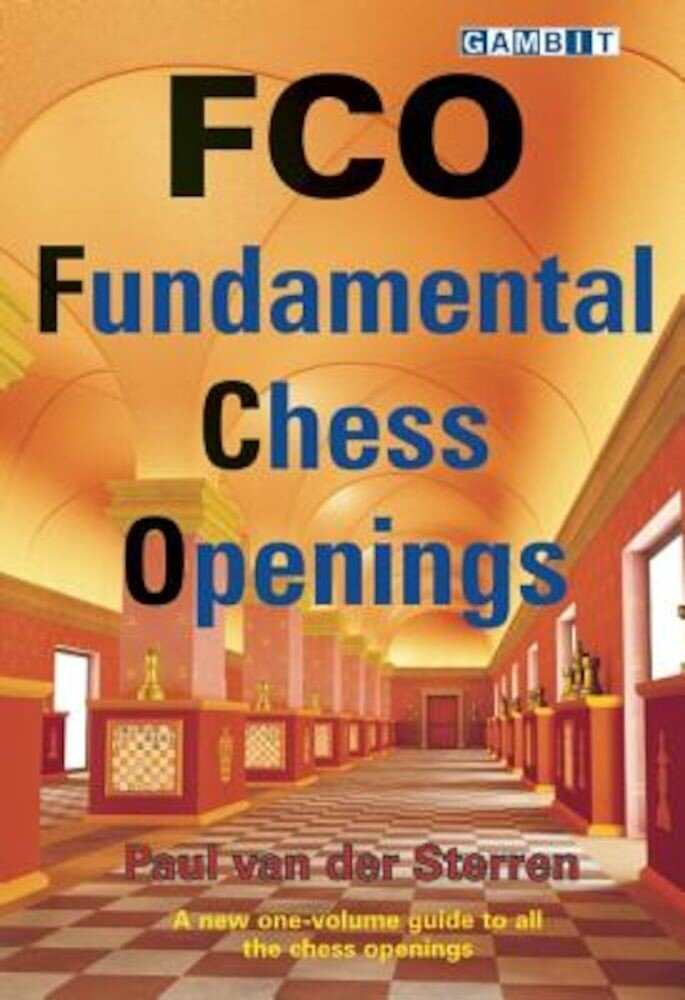FCO: Fundamental Chess Openings, Paperback