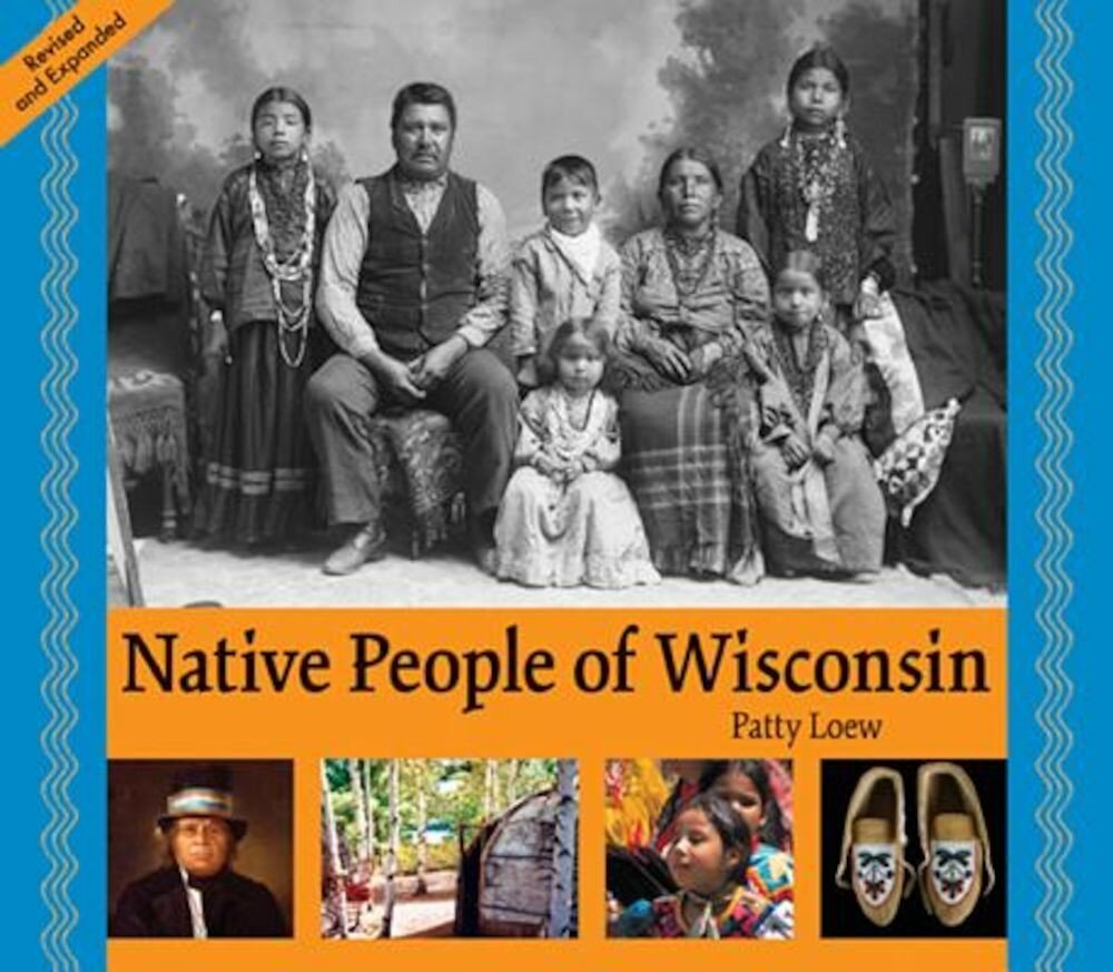 Native People of Wisconsin, Revised Edition, Paperback