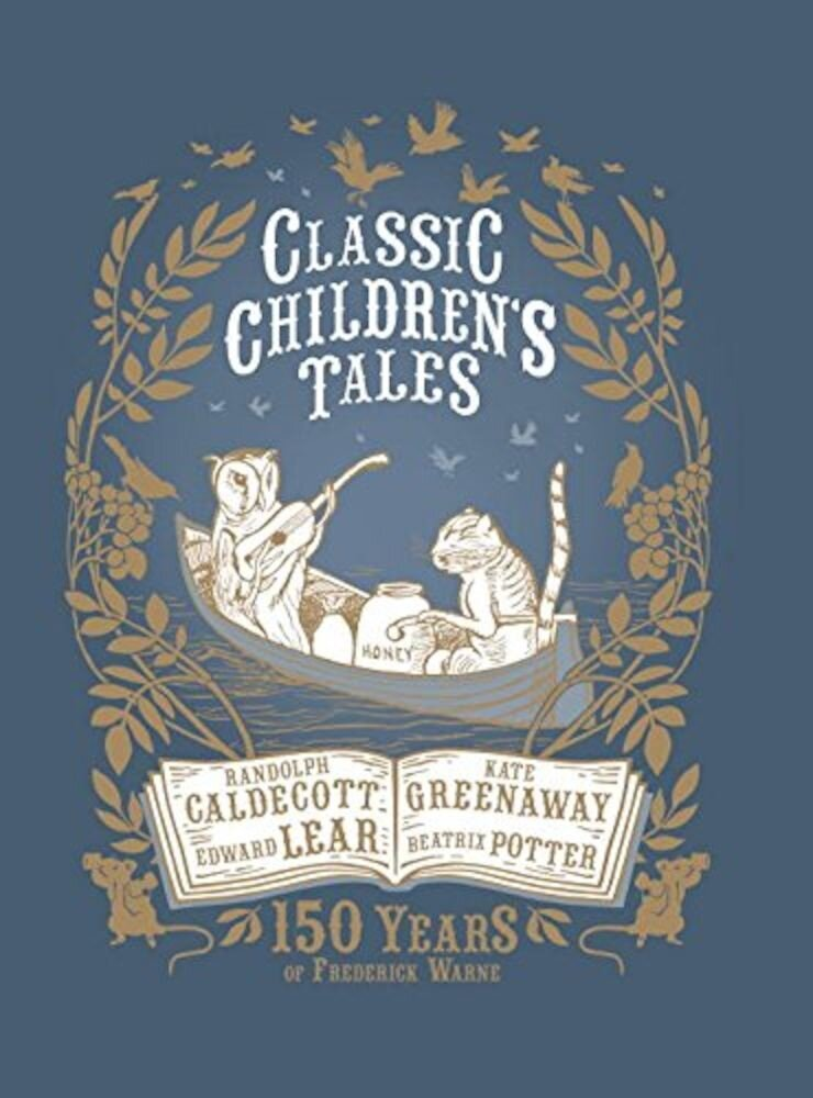 Classic Children's Tales: 150 Years of Frederick Warne