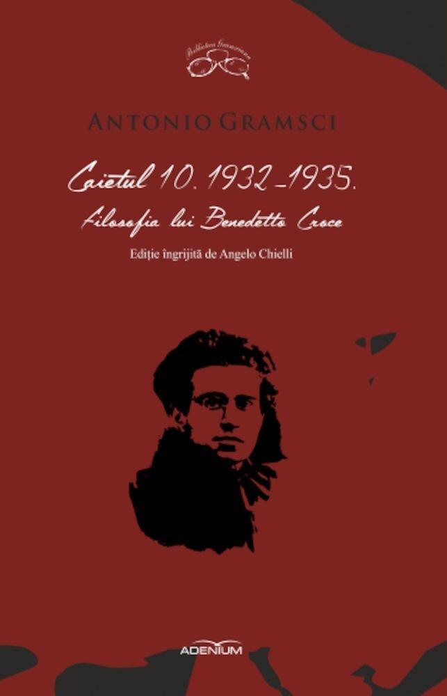 Coperta Carte Antonio Gramsci. Caietul 10.