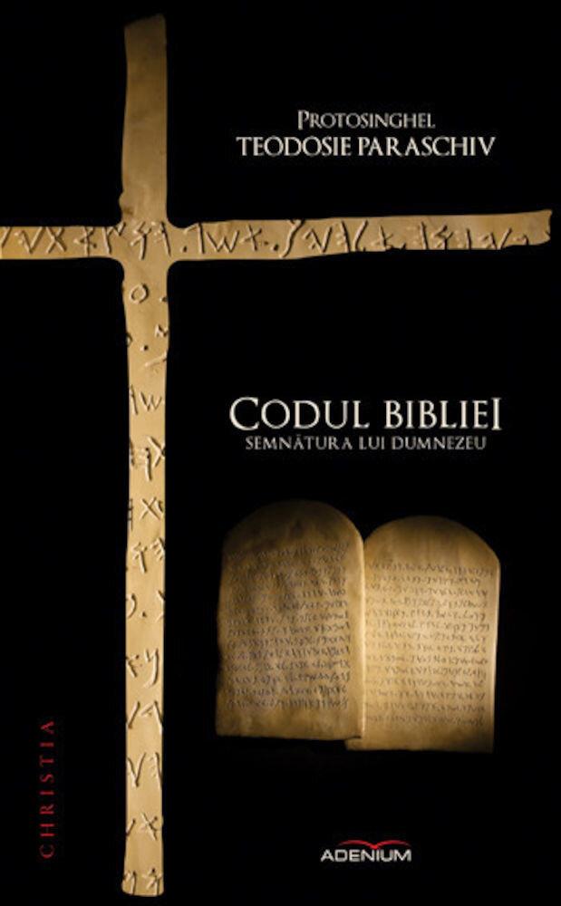 Coperta Carte Codul bibliei. Semnatura lui Dumnezeu