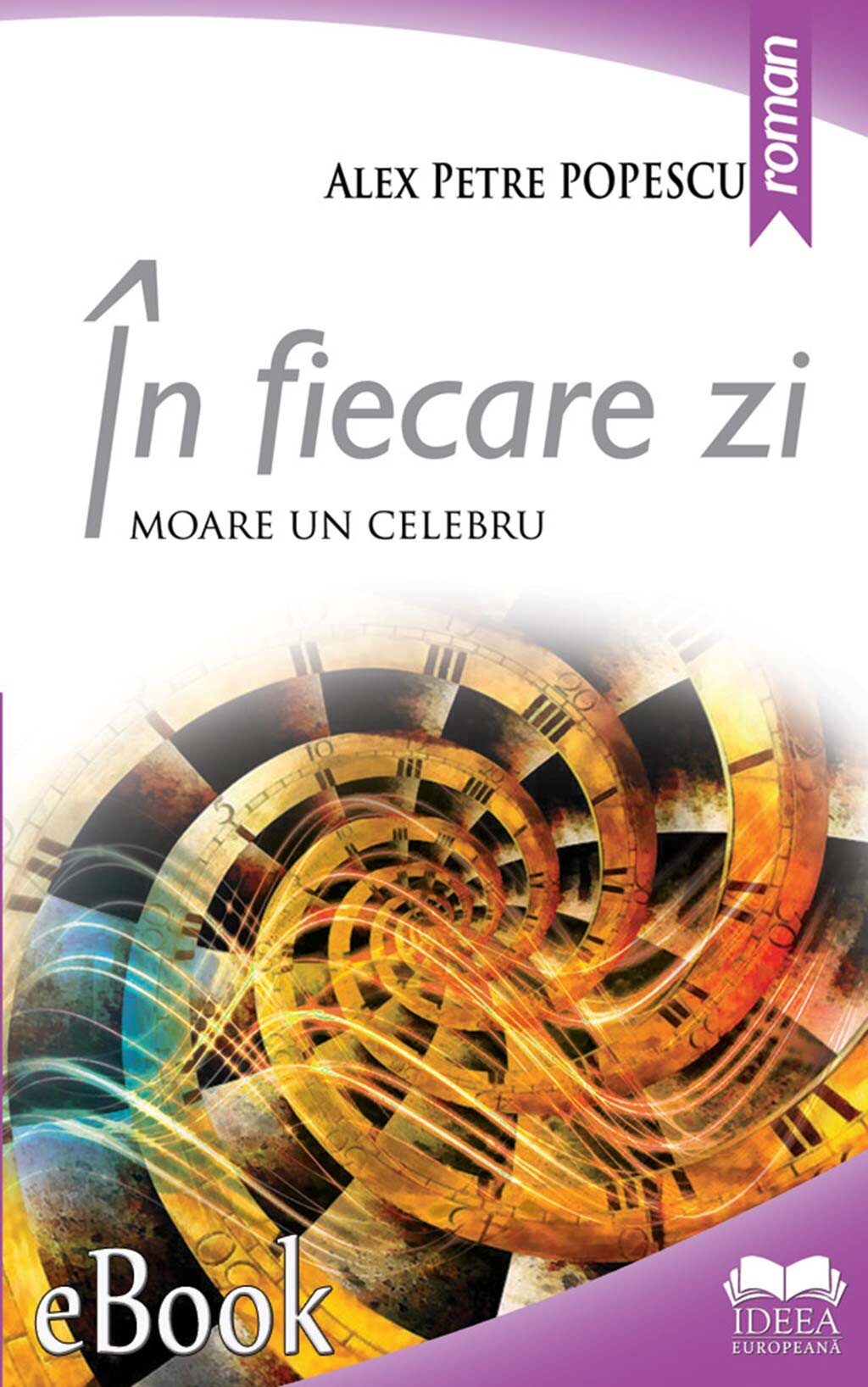 In fiecare zi moare un celebru PDF (Download eBook)