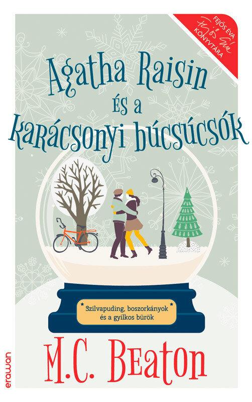 Agatha Raisin es a karacsonyi bucsucsok (eBook)