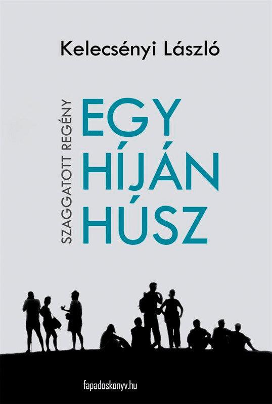 Egy hijan husz (eBook)