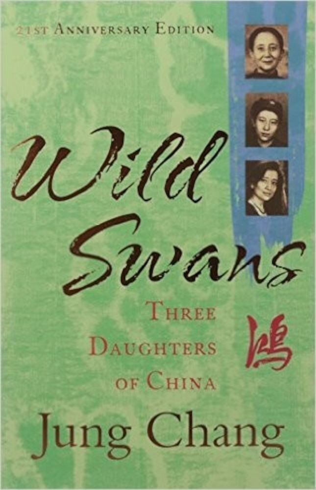 Wild Swans - Three Daughters of China