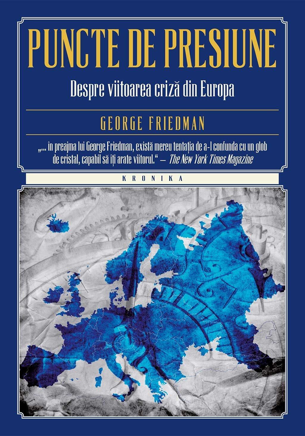 Puncte de presiune. Despre viitoarea criza din Europa (eBook)