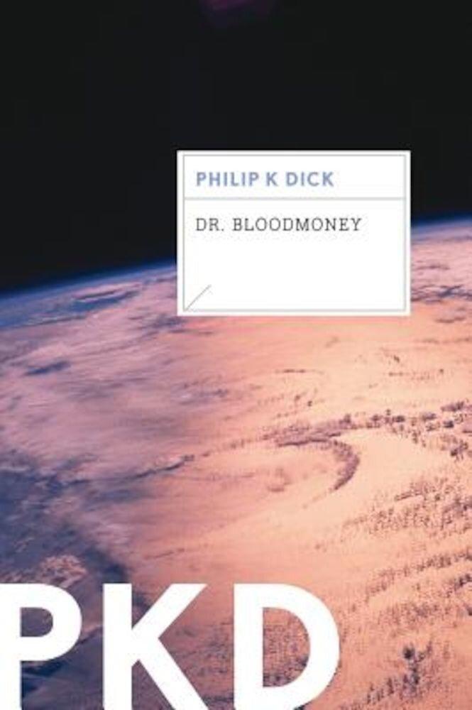 Dr. Bloodmoney, Paperback