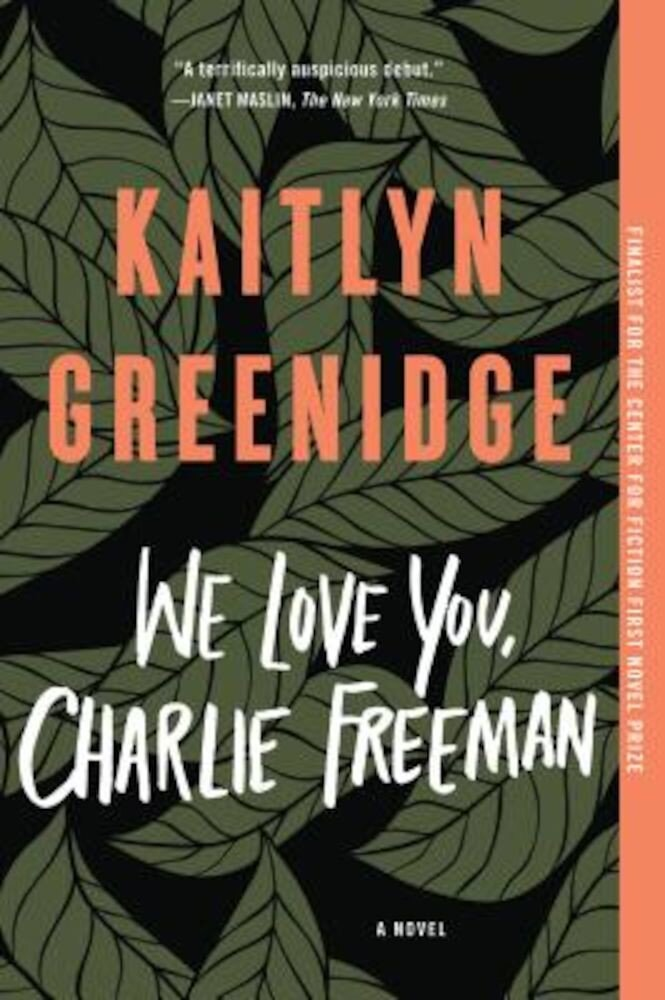 We Love You, Charlie Freeman, Paperback