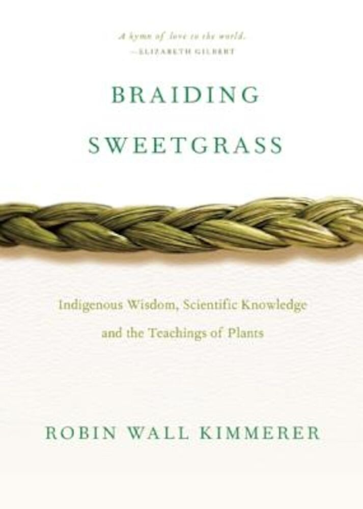Braiding Sweetgrass, Paperback
