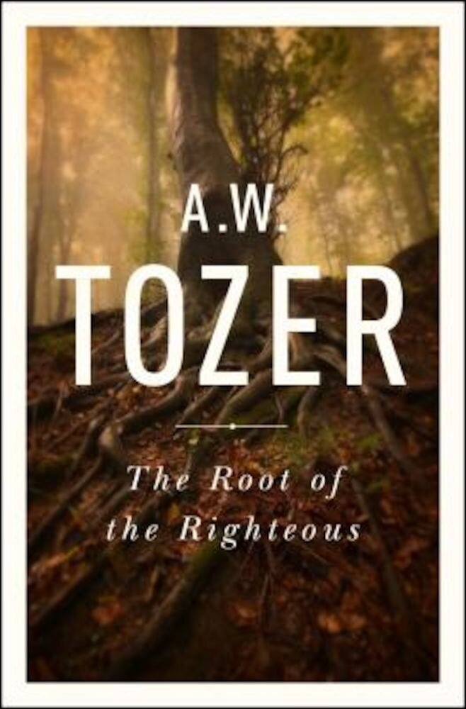The Root of the Righteous, Paperback