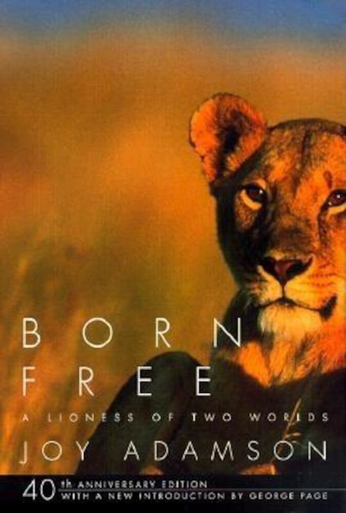 Born Free: A Lioness of Two Worlds, Paperback