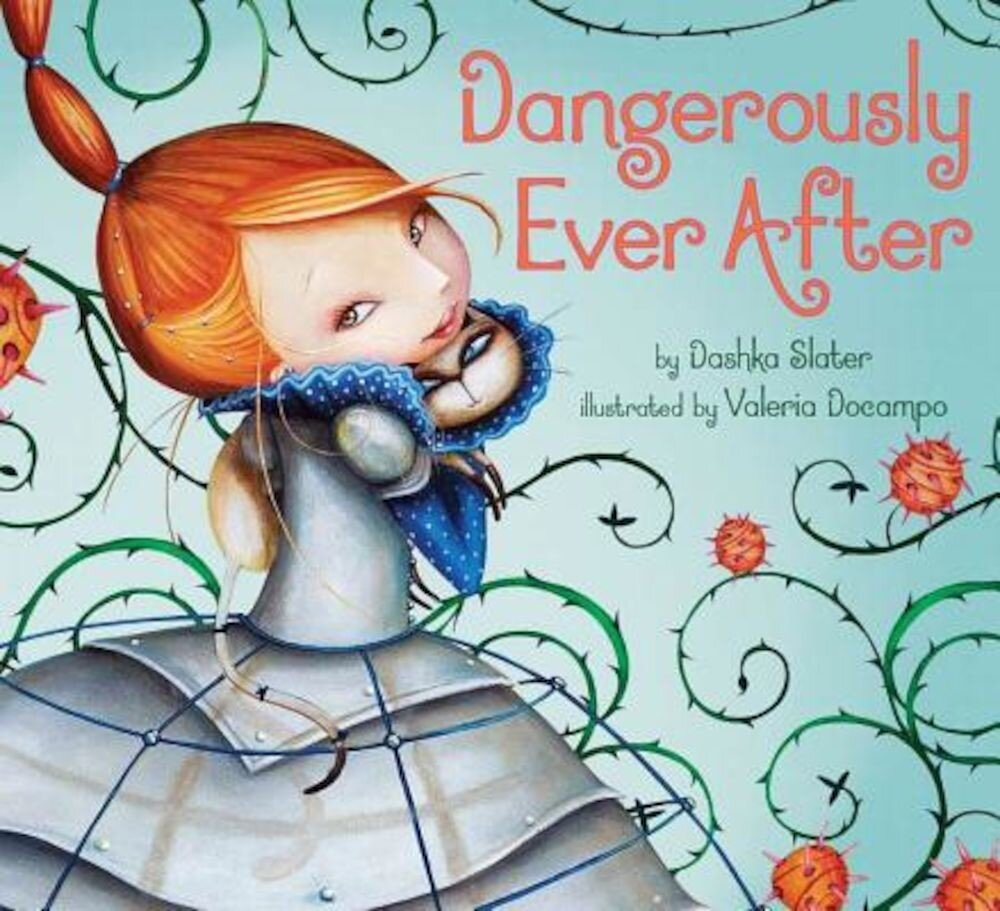 Dangerously Ever After, Hardcover