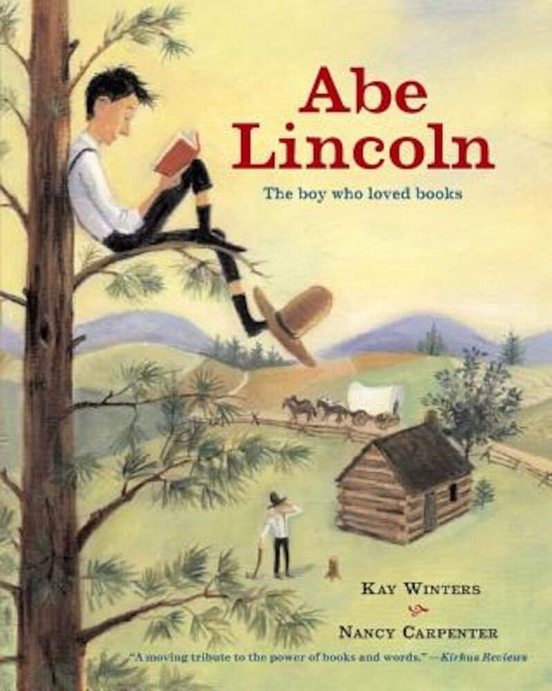 Abe Lincoln: The Boy Who Loved Books, Paperback