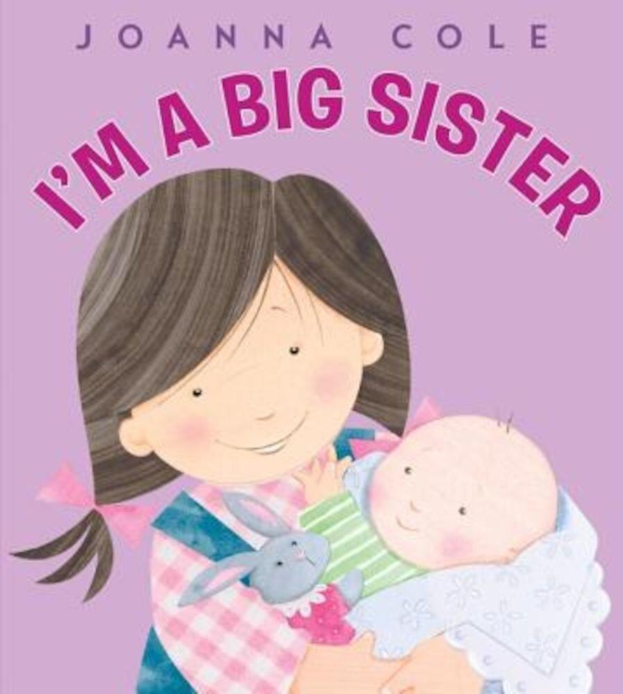 I'm a Big Sister, Hardcover