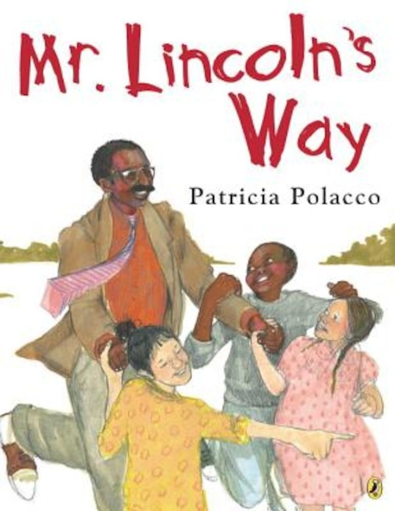 Mr. Lincoln's Way, Paperback