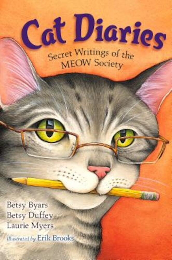 Cat Diaries: Secret Writings of the Meow Society, Paperback