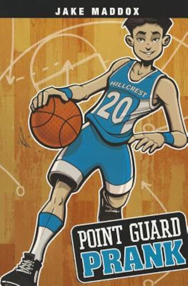 Point Guard Prank, Paperback