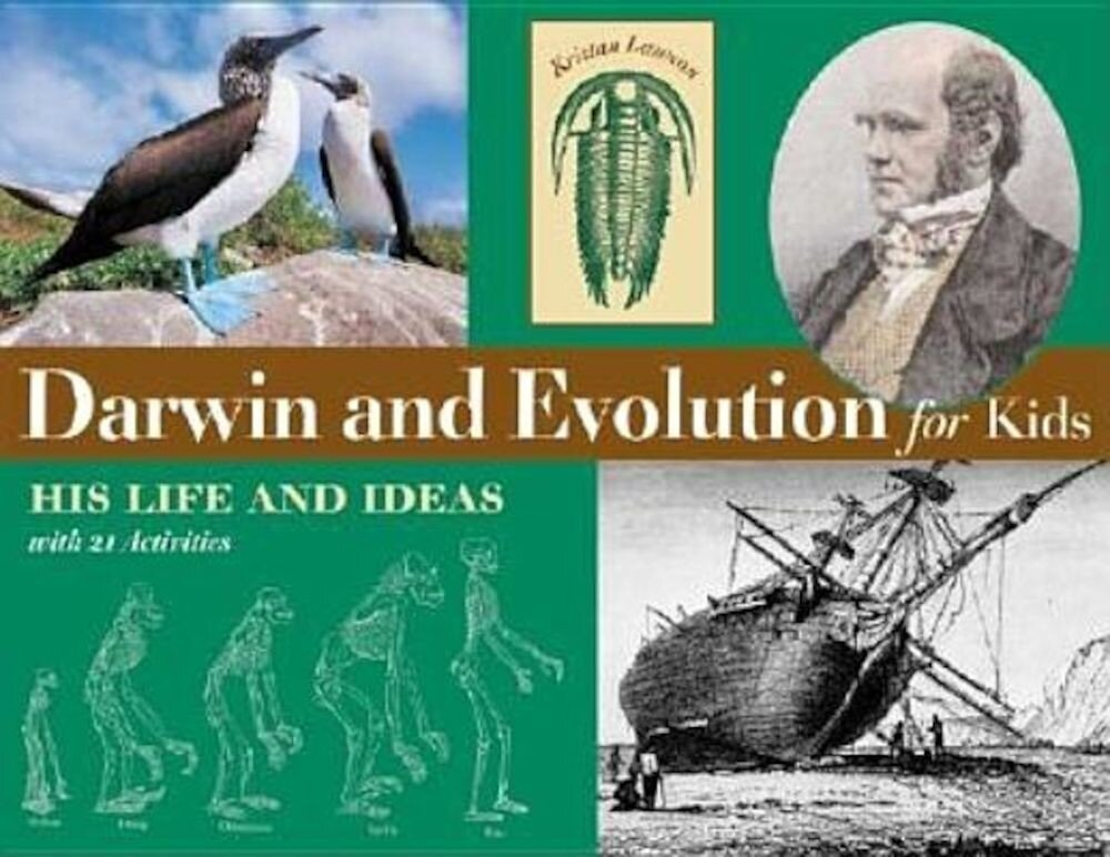 Darwin and Evolution for Kids: His Life and Ideas with 21 Activities, Paperback