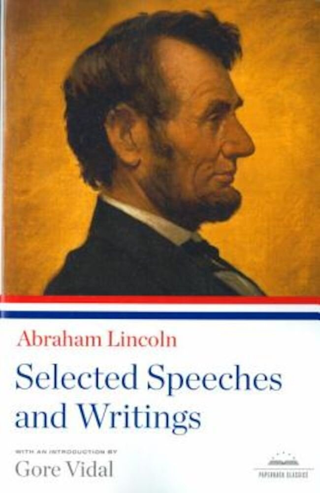 Selected Speeches and Writings, Paperback