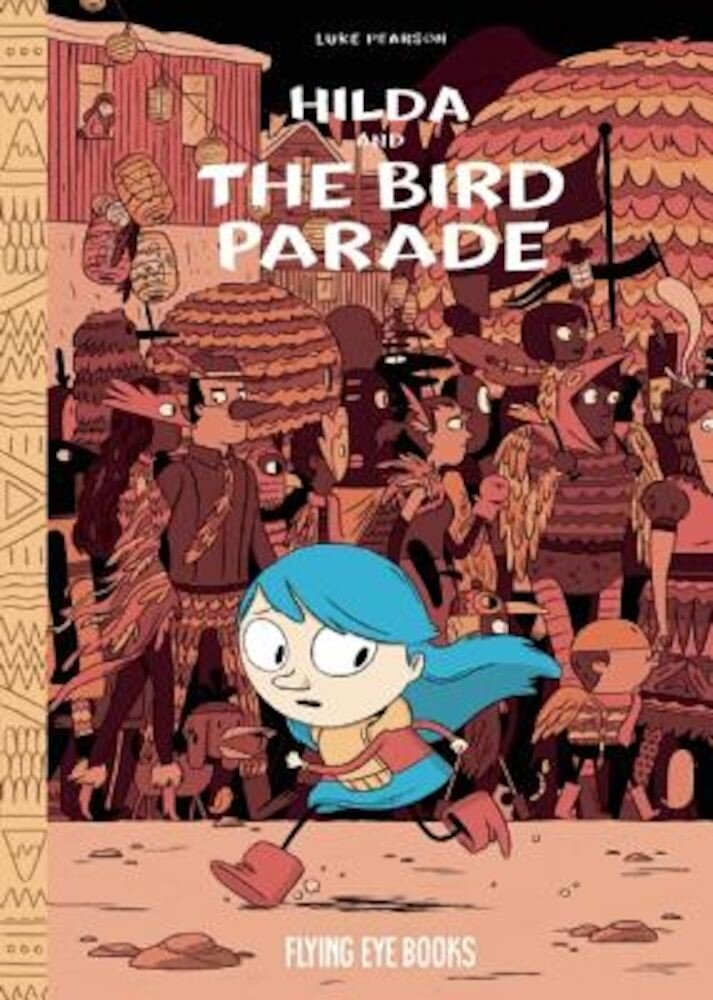 Hilda and the Bird Parade, Hardcover