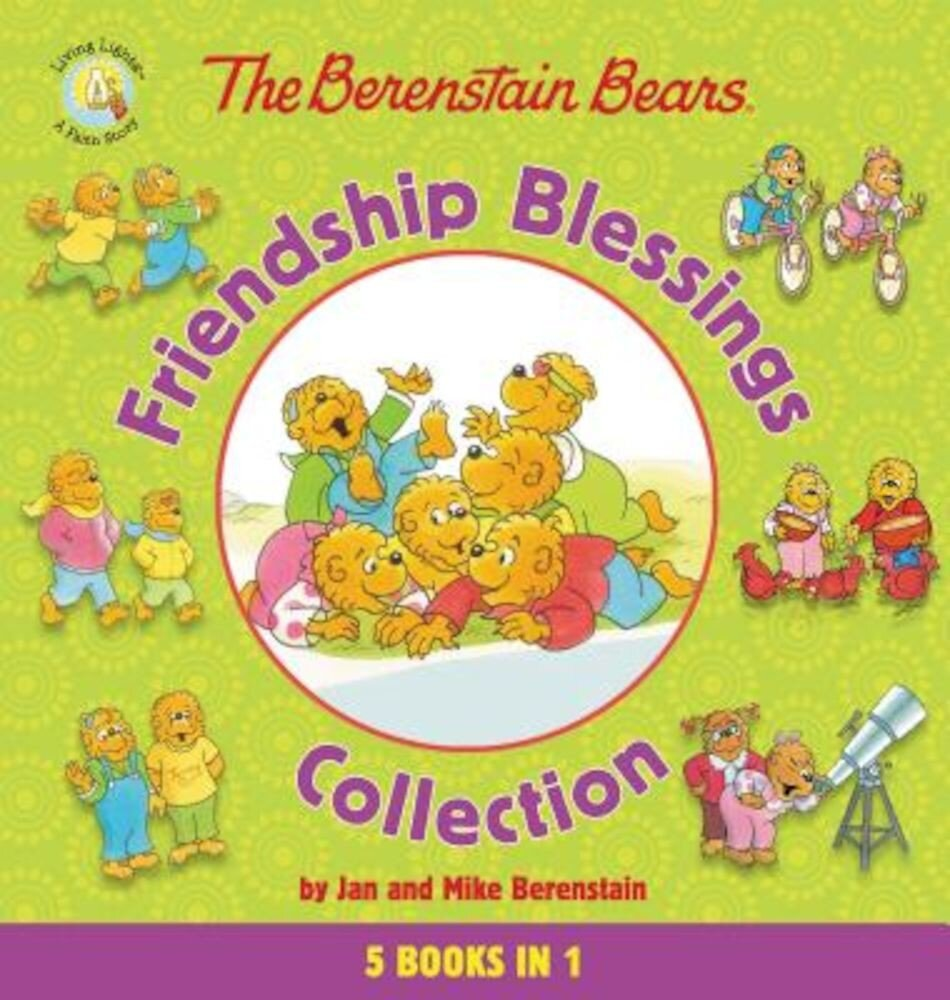 The Berenstain Bears Friendship Blessings Collection, Hardcover