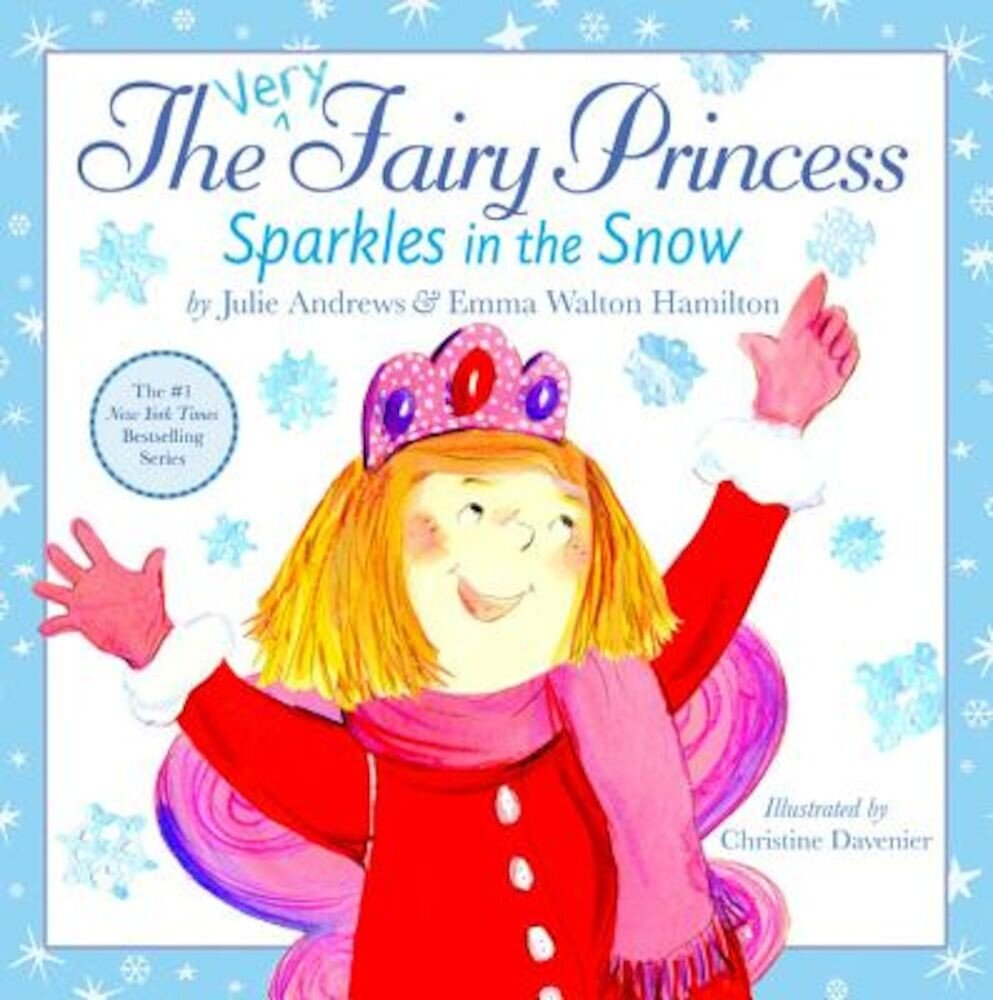 The Very Fairy Princess Sparkles in the Snow, Hardcover