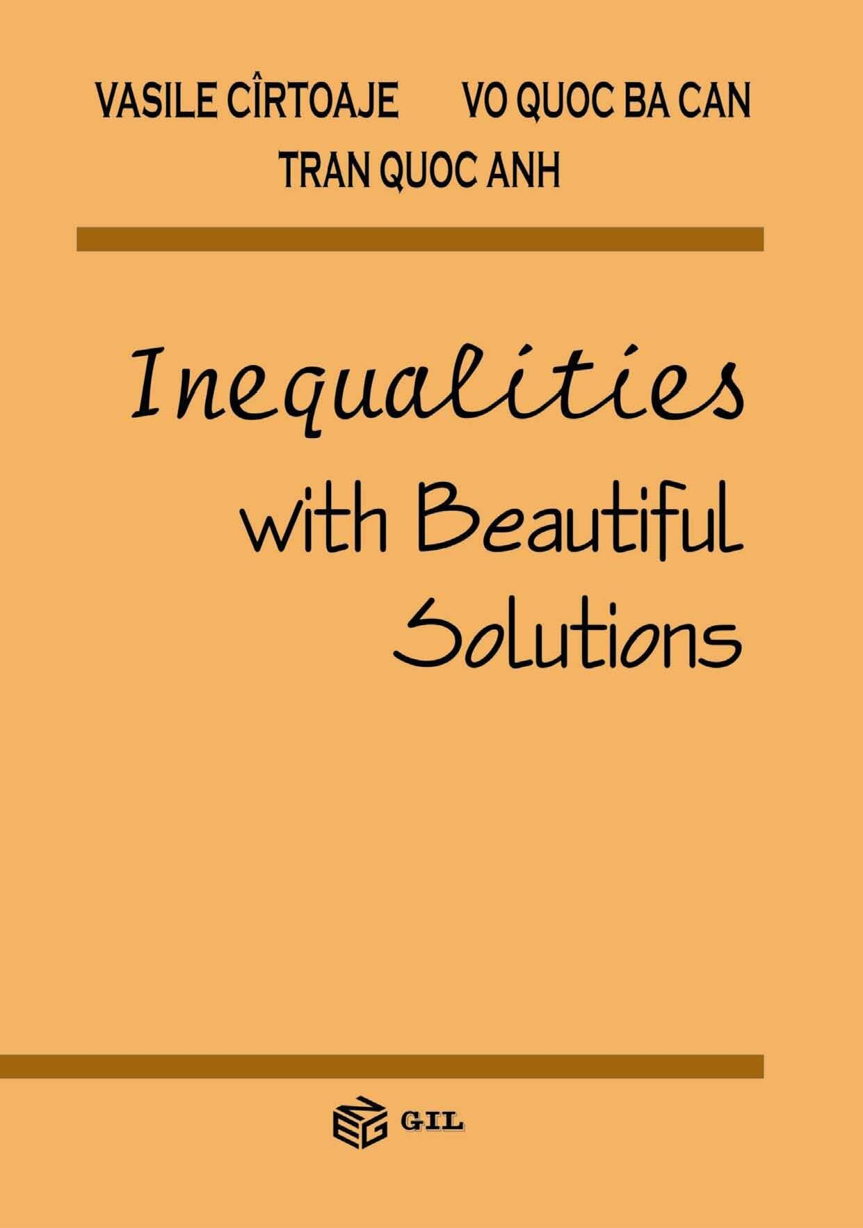 Inequalities with beautiful solutions (eBook)