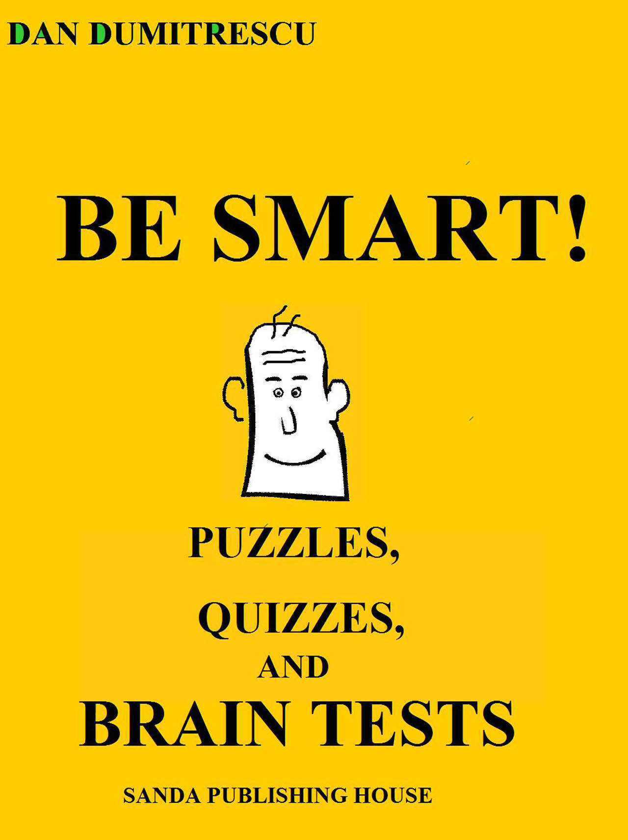 Be smart! Puzzles, Quizzes and Brain Tests (eBook)