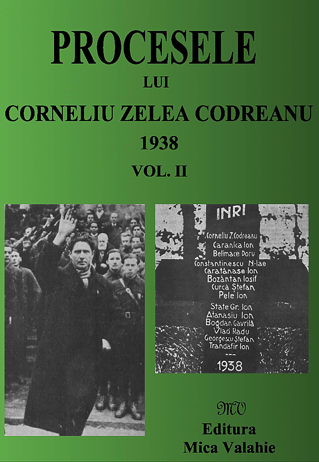 Procesele lui Corneliu Z. Codreanu (1938) - Vol. II (eBook)