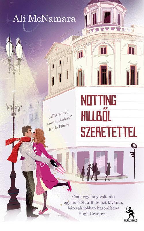 Notting Hillbol szeretettel (eBook)