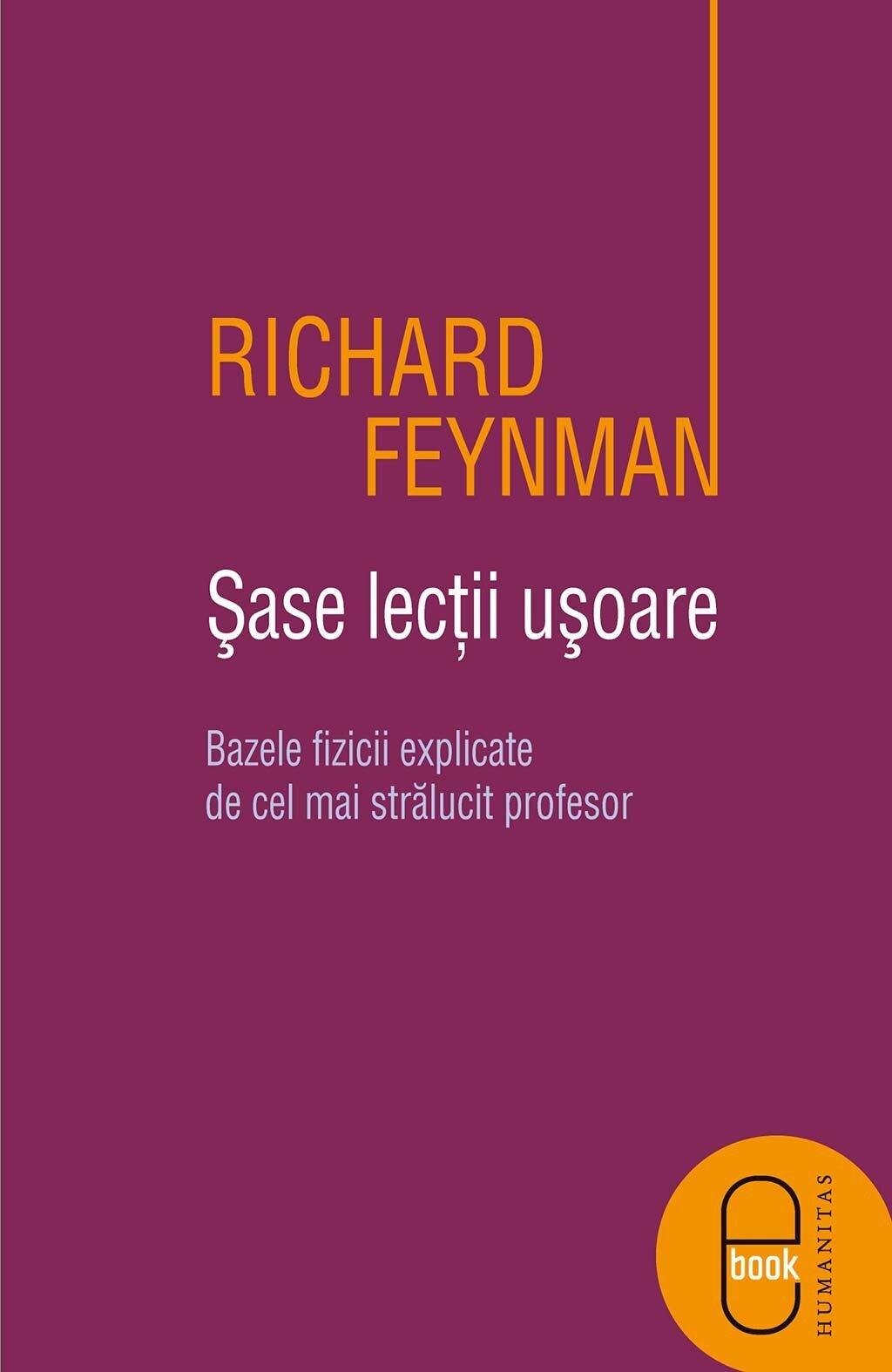Sase lectii usoare. Bazele fizicii explicate de cel mai stralucit profesor PDF (Download eBook)
