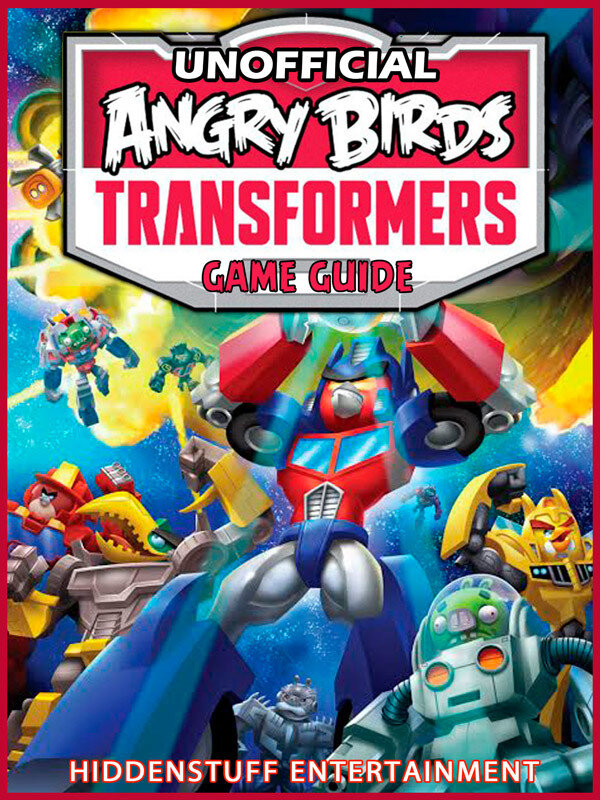 Angry Birds Transformers Game Guide Unofficial (eBook)