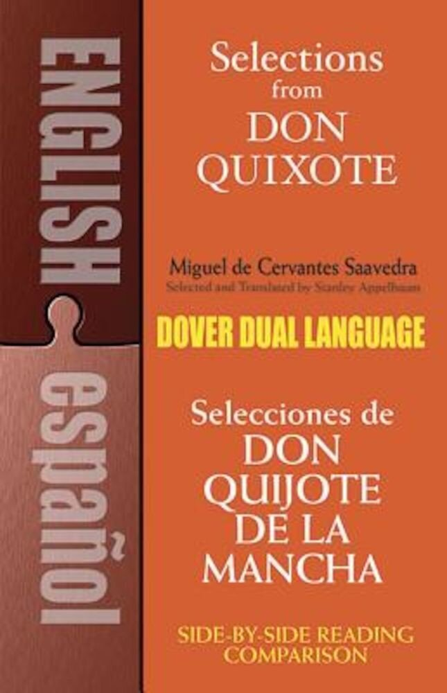 Selections from Don Quixote: A Dual-Language Book a Dual-Language Book, Paperback