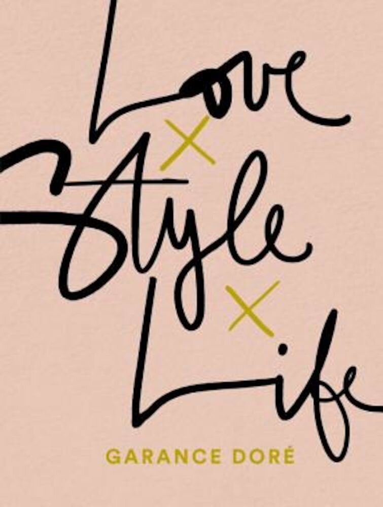 Love Style Life, Paperback